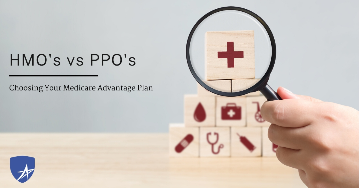 HMO's and PPOs: Which is best for My Medicare Plan?